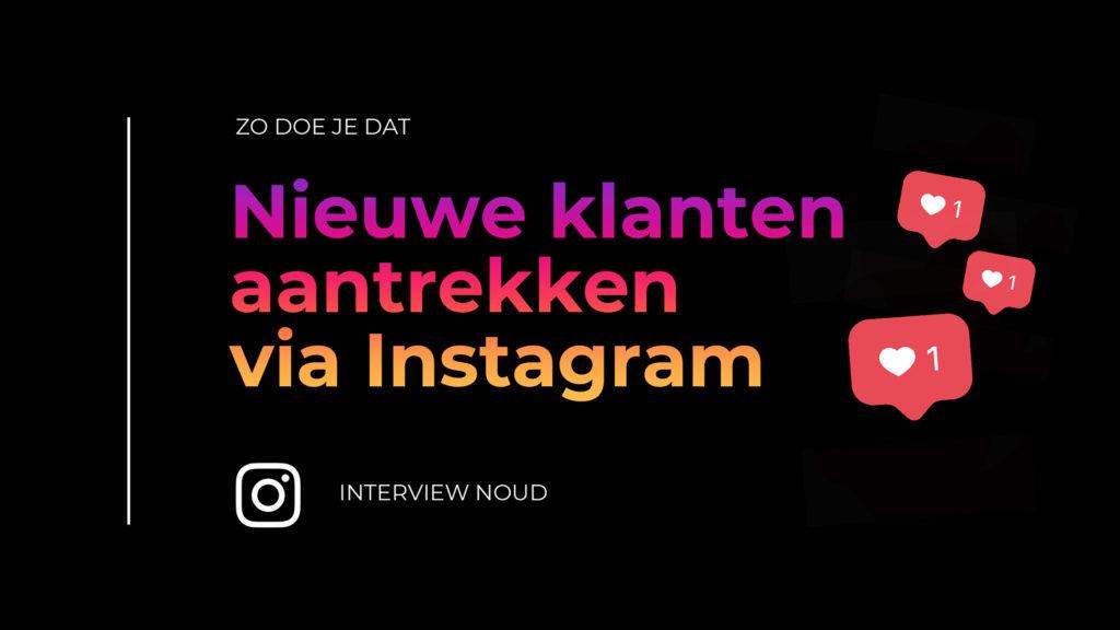 Nieuwe klanten aantrekken via Instagram.